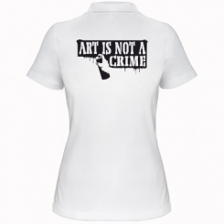Жіноча футболка поло Art is not crime