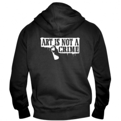 Чоловіча толстовка на блискавці Art is not crime