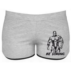 Женские шорты Be strong!