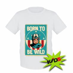 Дитяча футболка Born to be Wild