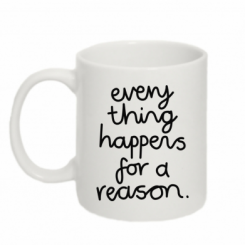 Кружка 320ml Everything happens for a reason