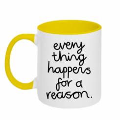 Кружка двокольорова Everything happens for a reason