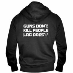 Чоловіча толстовка на блискавці Guns don't kill people, lag does
