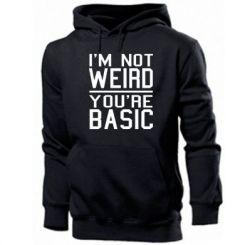 Толстовка I'm not weird you're basic