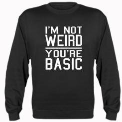 Реглан I'm not weird you're basic