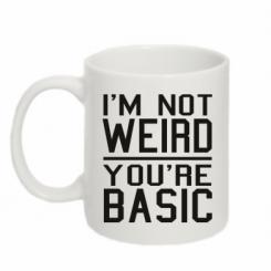 Кружка 320ml I'm not weird you're basic