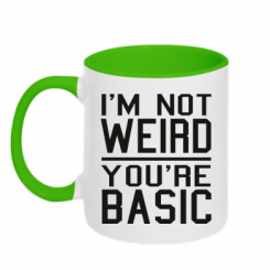 Кружка двокольорова I'm not weird you're basic