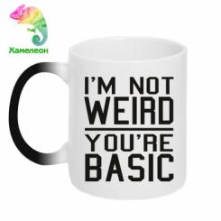 Кружка-хамелеон I'm not weird you're basic