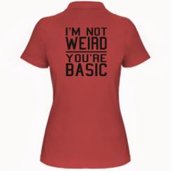 Жіноча футболка поло I'm not weird you're basic