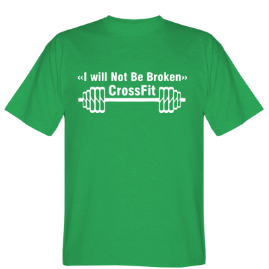 Футболка I will Not Be Broken Crossfit
