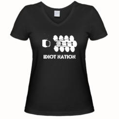 Жіноча футболка з V-подібним вирізом Idiot Nation