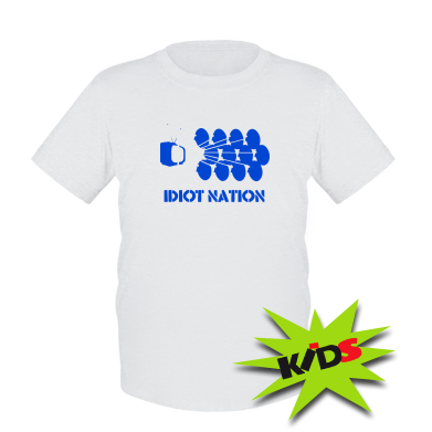 Дитяча футболка Idiot Nation