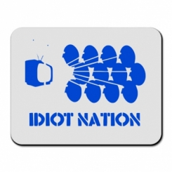 Килимок для миші Idiot Nation