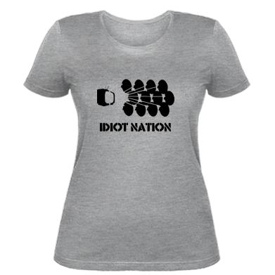 Жіноча футболка Idiot Nation