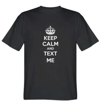 Футболка KEEP CALM and TEXT ME