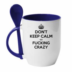 Кружка з керамічною ложкою Don't keep calm go fucking crazy