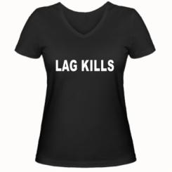 Жіноча футболка з V-подібним вирізом Lag kills