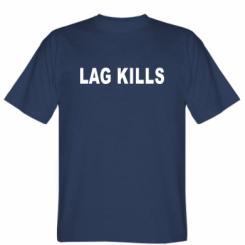 Футболка Lag kills