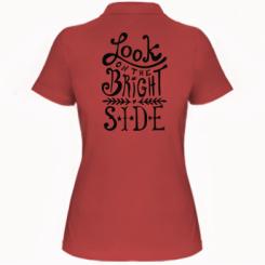 Жіноча футболка поло Look on the bright side