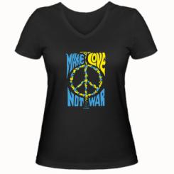 Женская футболка с V-образным вырезом Make love, not war