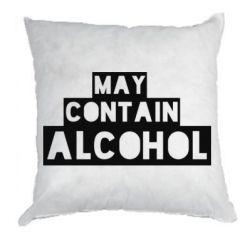 Подушка May contain alcohol