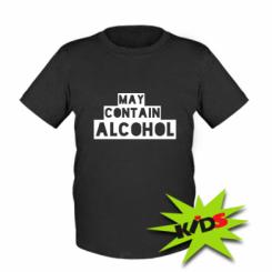 Дитяча футболка May contain alcohol