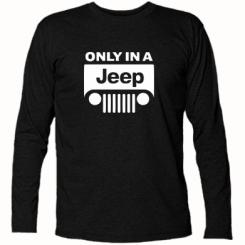 Купити Футболка з довгим рукавом Only in a Jeep