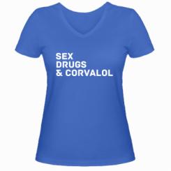 Жіноча футболка з V-подібним вирізом Sex, Drugs & Corvalol