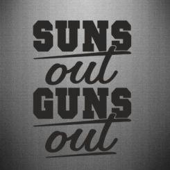 Наклейка Suns out guns out