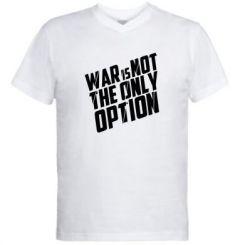 Купити Чоловіча футболка з V-подібним вирізом War is not the only option