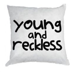 Подушка Young and Reckless