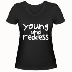 Жіноча футболка з V-подібним вирізом Young and Reckless