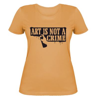Жіноча футболка Art is not crime