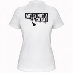 Жіноча футболка поло Art is not crime