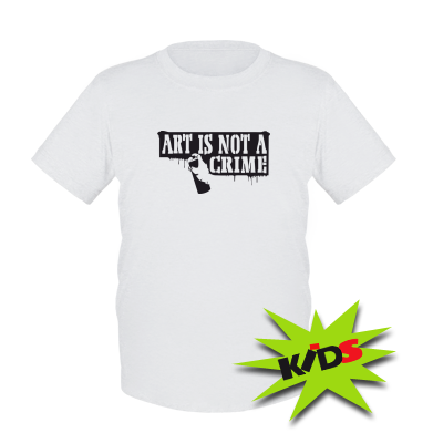 Дитяча футболка Art is not crime