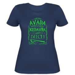 Жіноча футболка Avada Kedavra Bitch