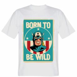 Футболка Born to be Wild
