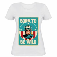 Жіноча футболка Born to be Wild