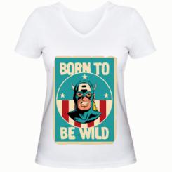 Жіноча футболка з V-подібним вирізом Born to be Wild