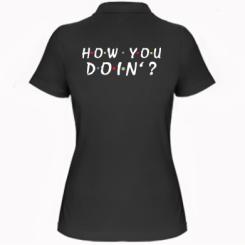Жіноча футболка поло How you doin'?