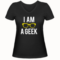 Жіноча футболка з V-подібним вирізом I am a Geek