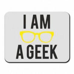 Килимок для миші I am a Geek