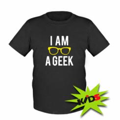Дитяча футболка I am a Geek