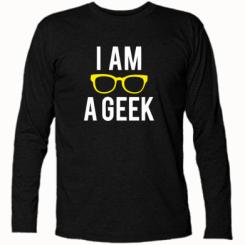Футболка з довгим рукавом I am a Geek