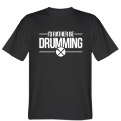 Футболка I'd rather be drumming