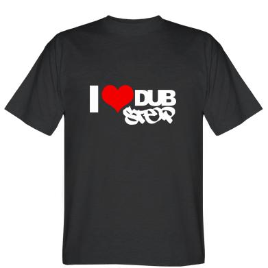 Футболка I love Dub Step