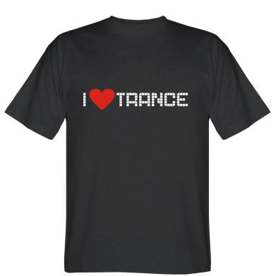 Футболка i love trance