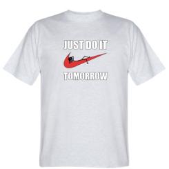 Футболка Just do it tomorrow