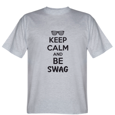 Футболка KEEP CALM and BE SWAG