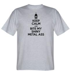 Футболка Keep Calm and Bite my shiny metal ass